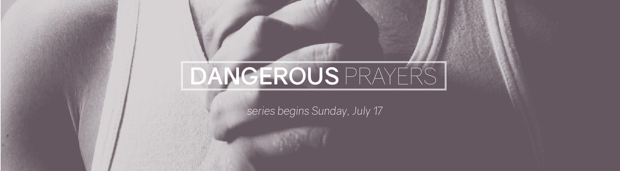 Dangerous-Prayers_Web banner